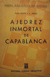 Ajedrez inmortal de Capablanca de Prins y Euwe