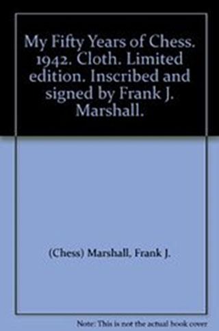 "Libro ""My 50 years of chess"" de Frank Marshall"