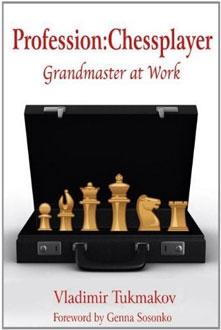 Libro Profession Chessplayer. Grandmaster at Work de Tukmakov
