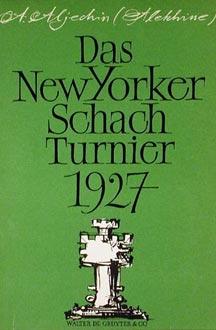 Libro de Alekhine sobre Nueva York 1927 en alemán