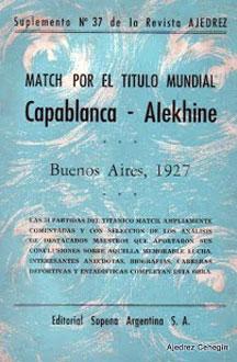 Libro del match por el título mundial Capablanca - Alekhine de Paulino Alles Monasterio